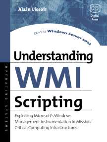 Understanding WMI Scripting: Exploiting Microsoft's Windows Management Instrumentation in Mission-Critical Computing Infrastructures