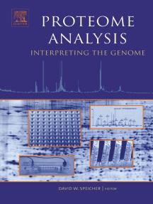 Proteome Analysis: Interpreting the Genome