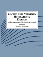 Cache and Memory Hierarchy Design: A Performance Directed Approach