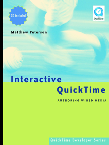Interactive QuickTime: Authoring Wired Media