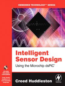 Intelligent Sensor Design Using the Microchip dsPIC