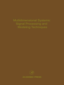 Multidimensional Systems: Signal Processing and Modeling Techniques: Advances in Theory and Applications