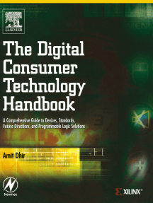 The Digital Consumer Technology Handbook: A Comprehensive Guide to Devices, Standards, Future Directions, and Programmable Logic Solutions