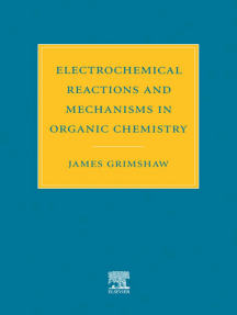 Electrochemical Reactions and Mechanisms in Organic Chemistry by J   Grimshaw - Read Online