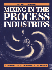 Mixing in the Process Industries: Second Edition