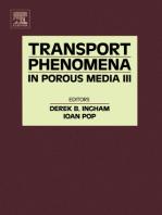 Transport Phenomena in Porous Media III
