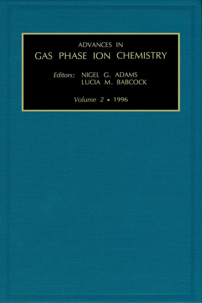 Gas Phase Ion Chemistry. Volume 1