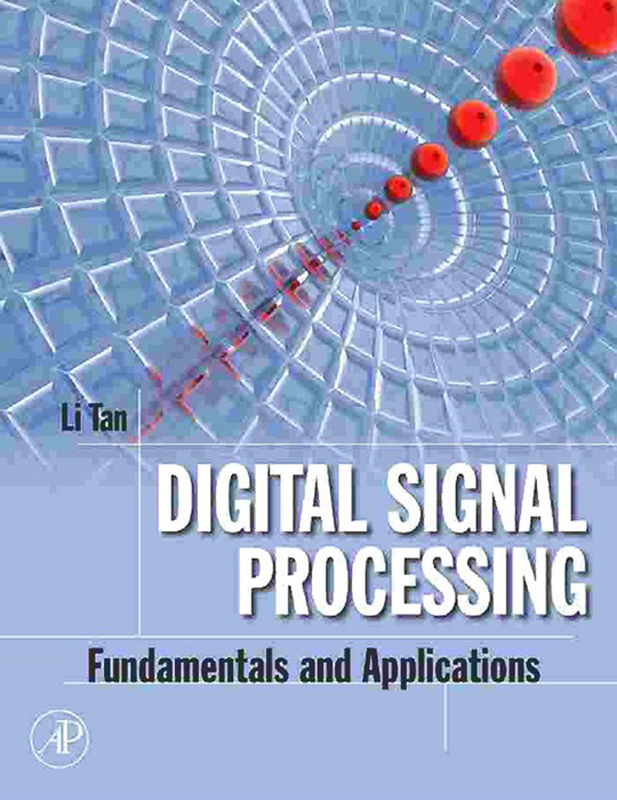 Digital Signal Processing by Lizhe Tan - Read Online