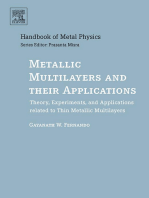 Metallic Multilayers and their Applications: Theory, Experiments, and Applications related to Thin Metallic Multilayers