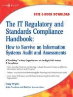 The IT Regulatory and Standards Compliance Handbook: How to Survive Information Systems Audit and Assessments