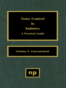 Noise Control in Industry: A Practical Guide