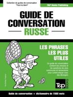 Guide de conversation Français-Russe et dictionnaire concis de 1500 mots