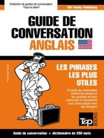 Guide de conversation Français-Anglais et mini dictionnaire de 250 mots