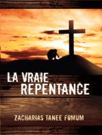 La Vraie Repentance