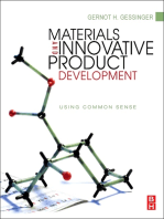 Materials and Innovative Product Development: Using Common Sense