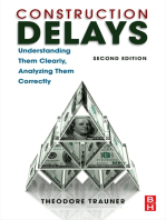Construction Delays: Understanding Them Clearly, Analyzing Them Correctly