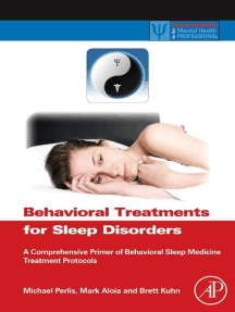 Behavioral Treatments for Sleep Disorders: A Comprehensive Primer of Behavioral Sleep Medicine Interventions