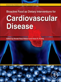 Bioactive Food as Dietary Interventions for Cardiovascular Disease: Bioactive Foods in Chronic Disease States