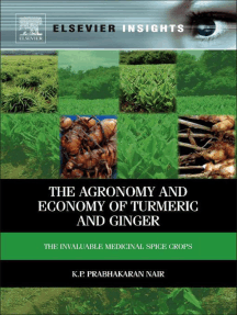 The Agronomy and Economy of Turmeric and Ginger: The Invaluable Medicinal Spice Crops