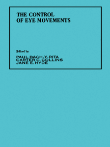 The Control of Eye Movements