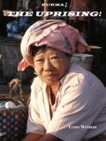 Burma - The Uprising