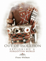 Out of Isolation - Exploring a Forgotten World