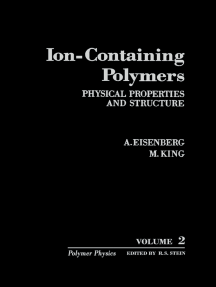 Ion-Containing Polymers: Physical Properties and Structure
