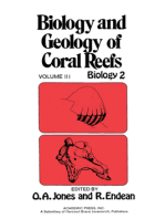 Biology and Geology of Coral Reefs V3