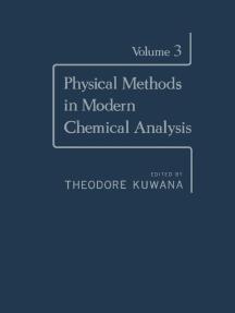 Physical Methods in Modern Chemical Analysis V3