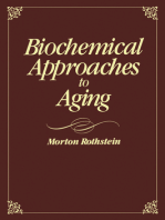 Biochemical Approaches to Aging