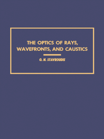 The Optics of Rays, Wavefronts, and Caustics