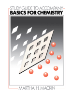 Study Guide to Accompany Basics for Chemistry