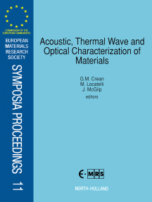 Acoustic, Thermal Wave and Optical Characterization of Materials