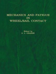 Mechanics and Fatigue in Wheel/Rail Contact