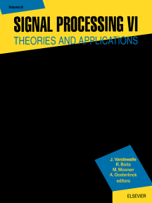 Signal Processing VI: Theories and Applications