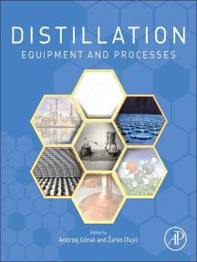 Distillation: Equipment and Processes