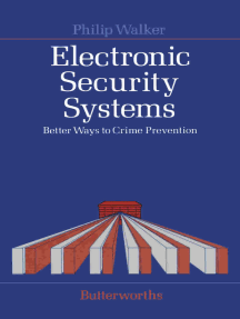 Electronic Security Systems: Better Ways to Crime Prevention