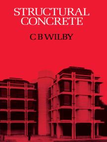 Structural Concrete: Materials; Mix Design; Plain, Reinforced and Prestressed Concrete; Design Tables