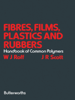 Fibres, Films, Plastics and Rubbers: A Handbook of Common Polymers