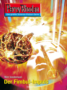 "Perry Rhodan 2607: Der Fimbul-Impuls: Perry Rhodan-Zyklus ""Neuroversum"""