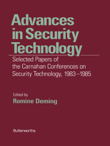 Advances in Security Technology: Selected Papers of the Carnahan Conferences on Security Technology 1983-1985
