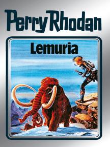 """Perry Rhodan 28: Lemuria (Silberband): 8. Band des Zyklus """"Die Meister der Insel"""""""