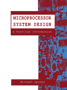 Microprocessor System Design: A Practical Introduction