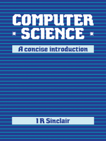 Computer Science: A Concise Introduction