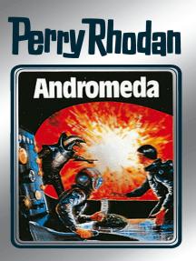 "Perry Rhodan 27: Andromeda (Silberband): 7. Band des Zyklus ""Die Meister der Insel"""