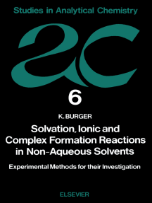 Solvation, Ionic and Complex Formation Reactions in Non-Aqeuous Solvents