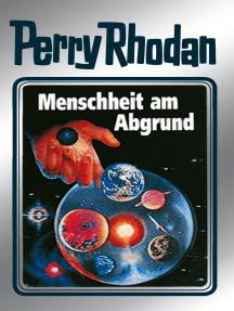 """Perry Rhodan 45: Menschheit am Abgrund (Silberband): Erster Band des Zyklus """"Die Cappins"""""""