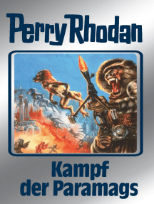 "Perry Rhodan 66: Kampf der Paramags (Silberband): 3. Band des Zyklus ""Die Altmutanten"""