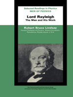 Men of Physics Lord Rayleigh–The Man and His Work