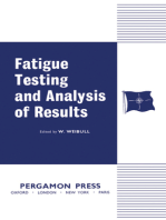 Fatigue Testing and Analysis of Results